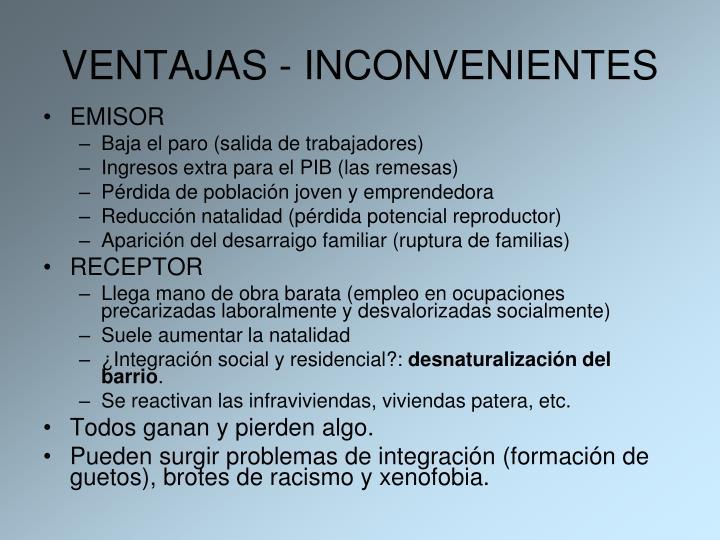 VENTAJAS - INCONVENIENTES