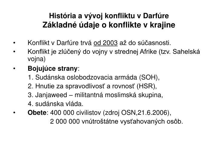 História a vývoj konfliktu v Darfúre