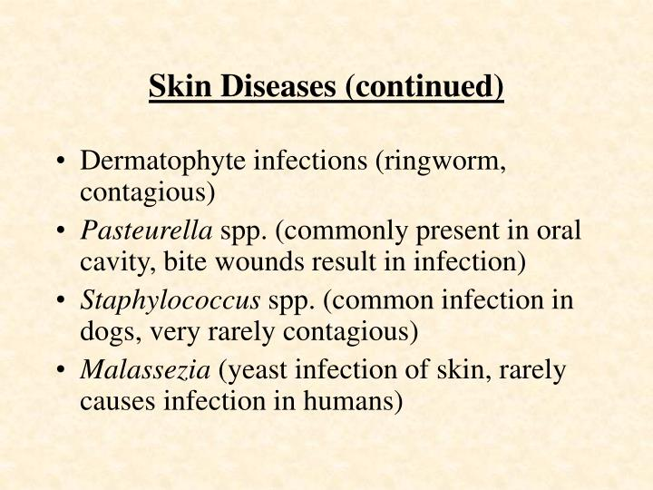 Skin Diseases (continued)