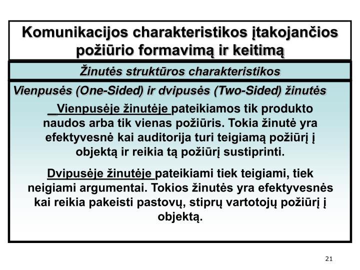 Komunikacijos charakteristikos įtakojančios požiūrio formavimą ir keitimą