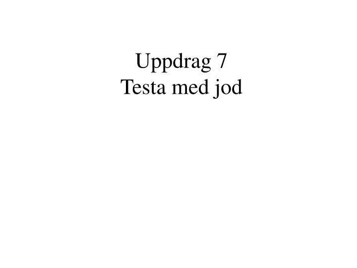 Uppdrag 7