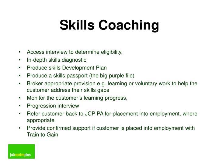 Skills Coaching