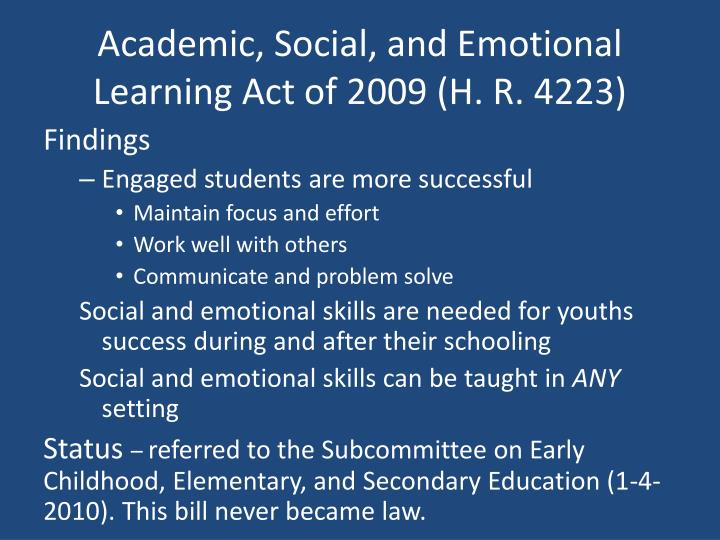 Academic, Social, and Emotional Learning Act of 2009 (H. R. 4223)