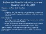 bullying and gang reduction for improved education act h r 1589