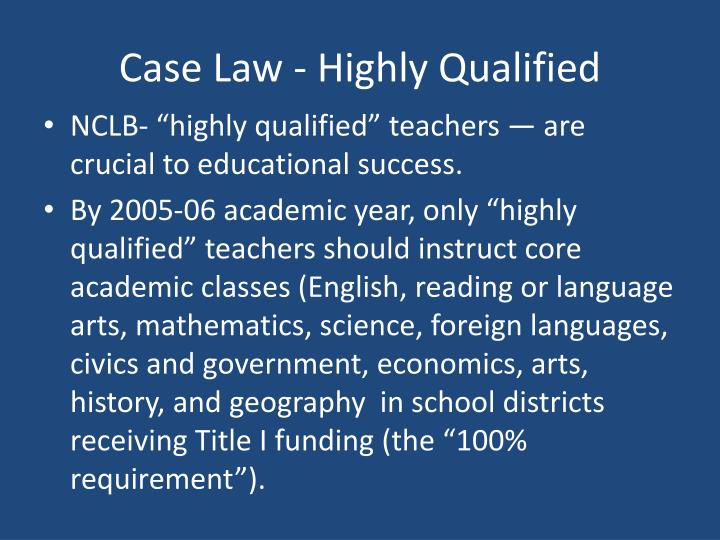 Case Law - Highly Qualified