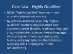 case law highly qualified