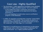 case law highly qualified1