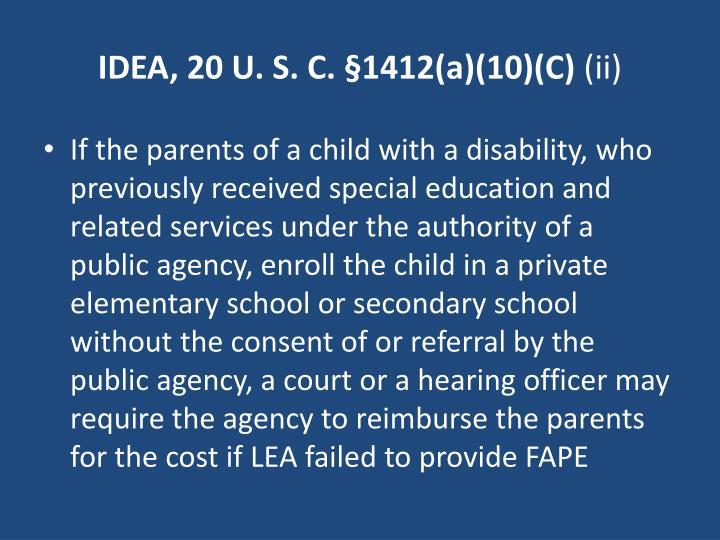 IDEA, 20 U. S. C. §1412(a)(10)(C)