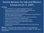 positive behavior for safe and effective schools act h r 25971