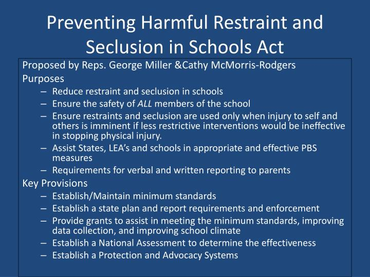 Preventing Harmful Restraint and Seclusion in Schools Act