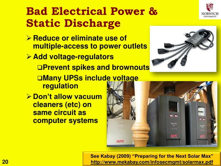 Bad Electrical Power & Static Discharge