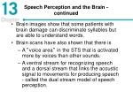 speech perception and the brain continued
