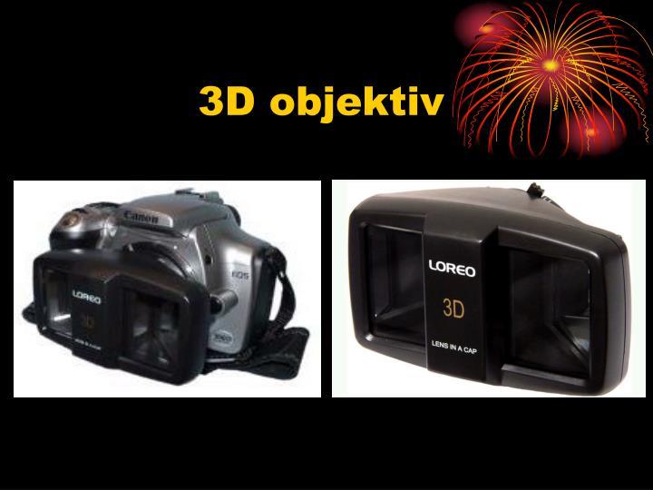 3D objektiv