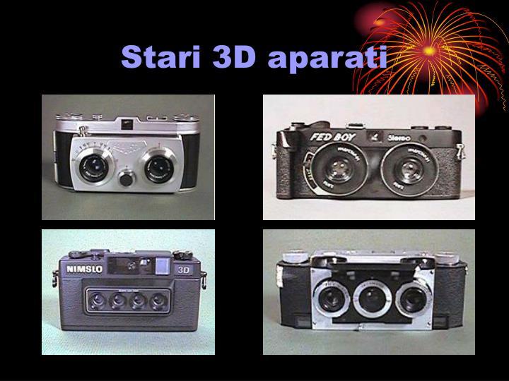 Stari 3D aparati