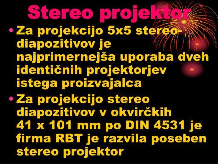 Stereo projektor