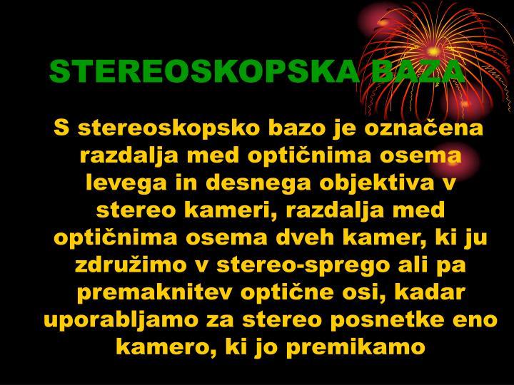 STEREOSKOPSKA BAZA