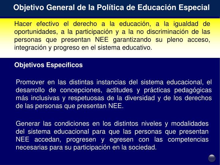 Objetivo General de la Política de Educación Especial