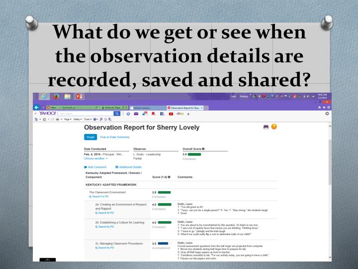 What do we get or see when the observation details are recorded, saved and shared?