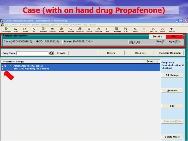 Case (with on hand drug Propafenone)