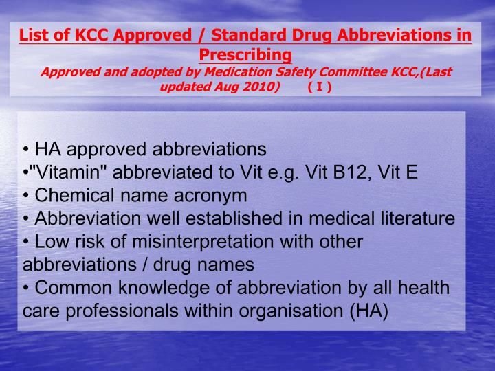 List of KCC Approved / Standard Drug Abbreviations in Prescribing