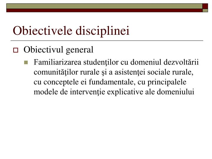 Obiectivele disciplinei
