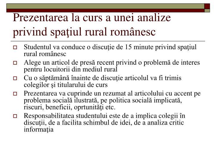 Prezentarea la curs a unei analize privind spaţiul rural românesc