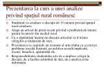 prezentarea la curs a unei analize privind spa iul rural rom nesc
