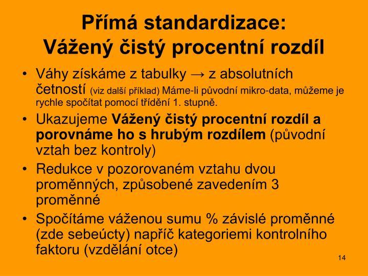 Přímá standardizace: