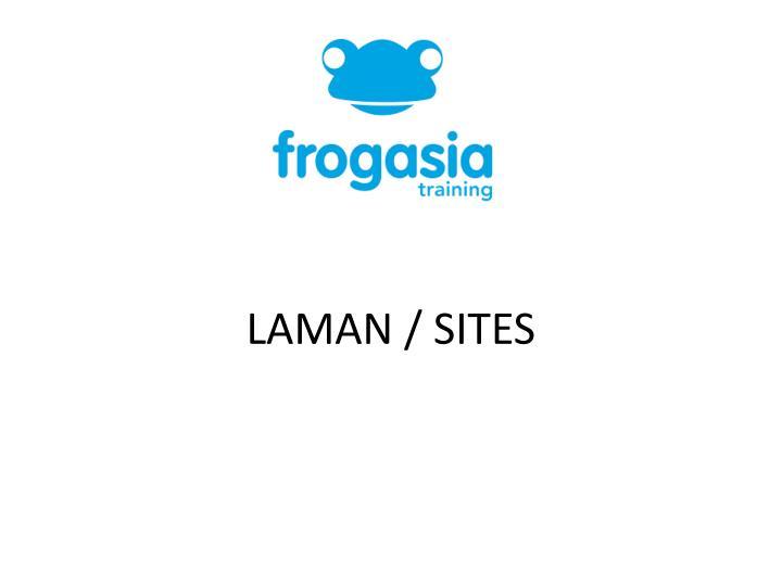 LAMAN / SITES