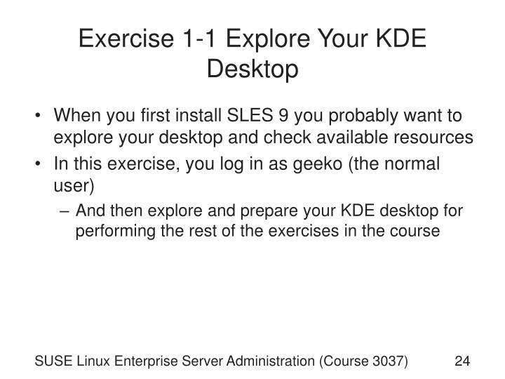 Exercise 1-1 Explore Your KDE Desktop