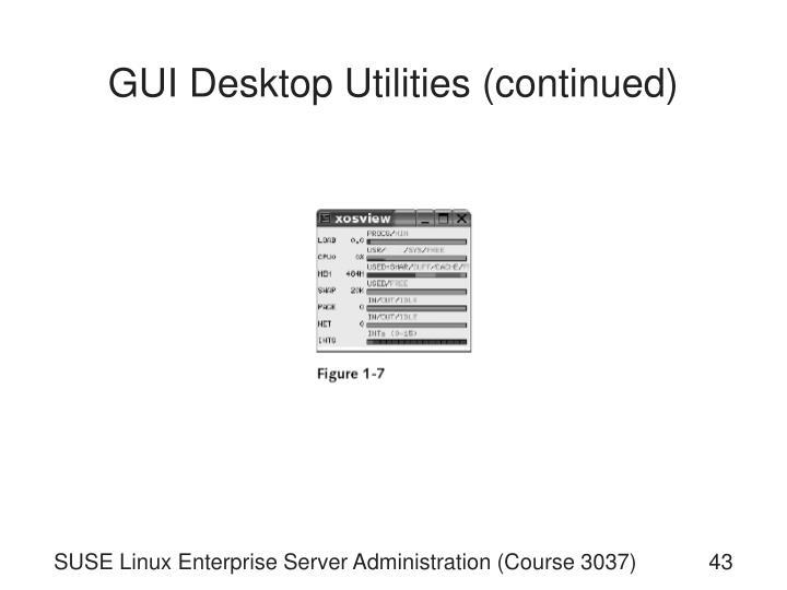 GUI Desktop Utilities (continued)
