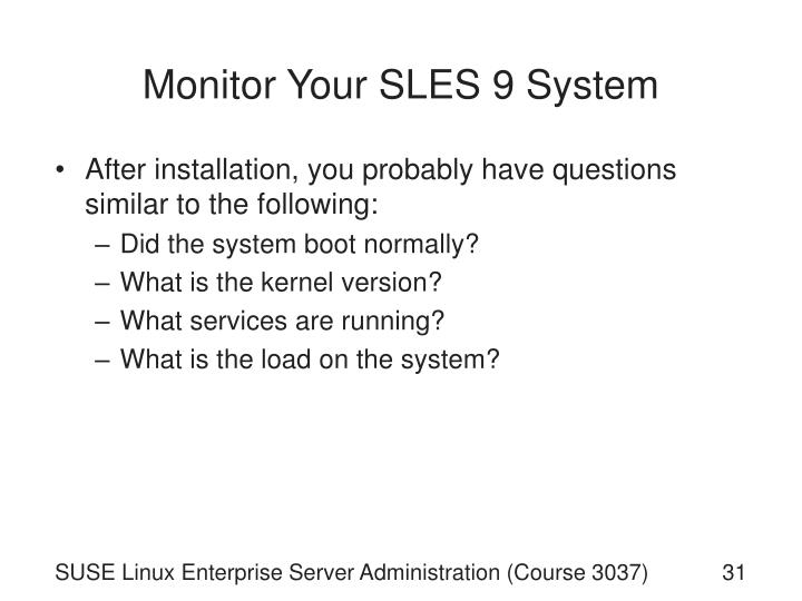 Monitor Your SLES 9 System
