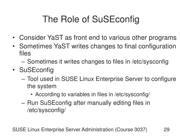 The Role of SuSEconfig