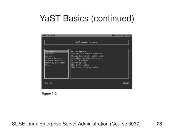 YaST Basics (continued)