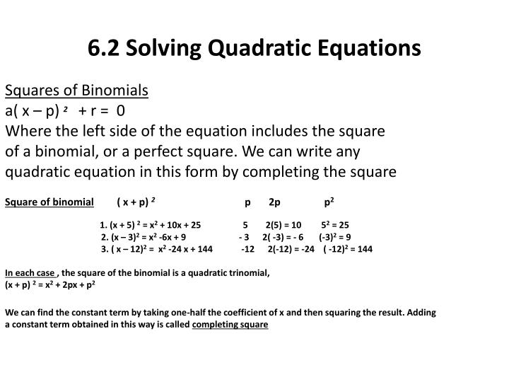 6.2 Solving Quadratic Equations