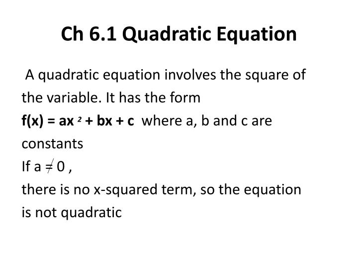 Ch 6.1 Quadratic Equation