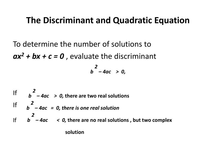 The Discriminant and Quadratic Equation