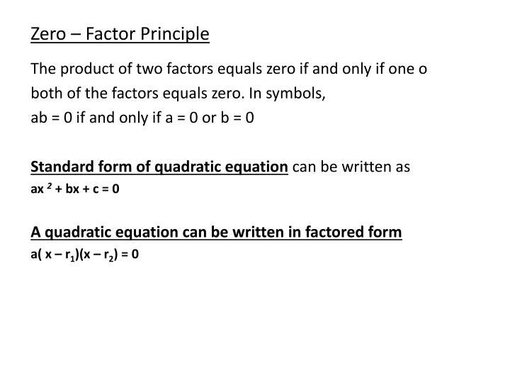 Zero – Factor Principle