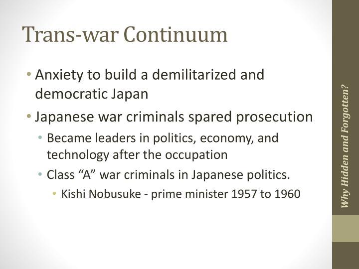 Trans-war Continuum