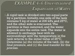 example 4 6 unrestrained expansion of water