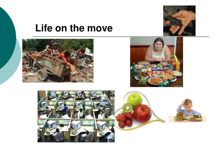 Life on the move