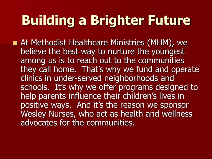 Building a brighter future