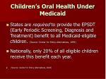 children s oral health under medicaid