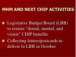 mhm and next chip activities