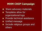 mhm chip campaign