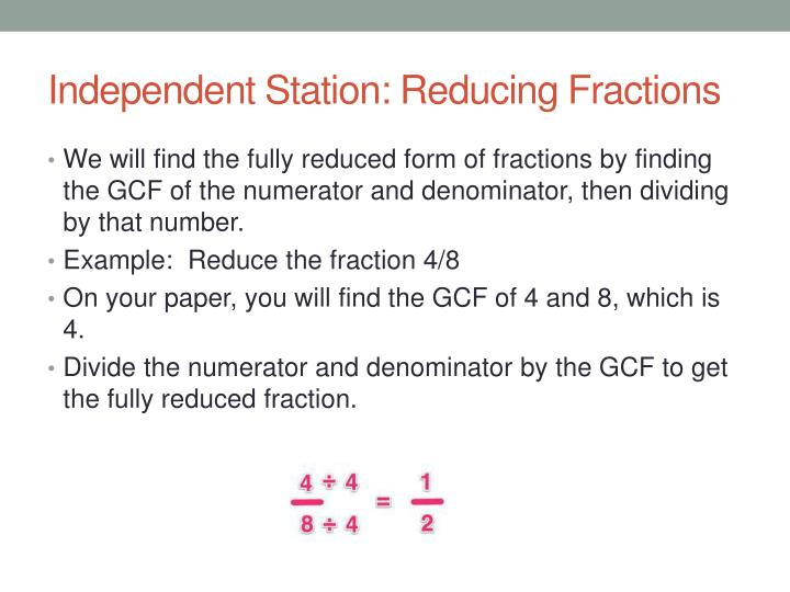 Independent Station: Reducing Fractions