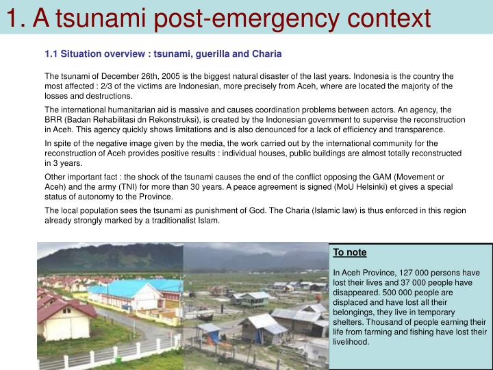 1. A tsunami post-emergency context