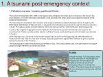 1 a tsunami post emergency context