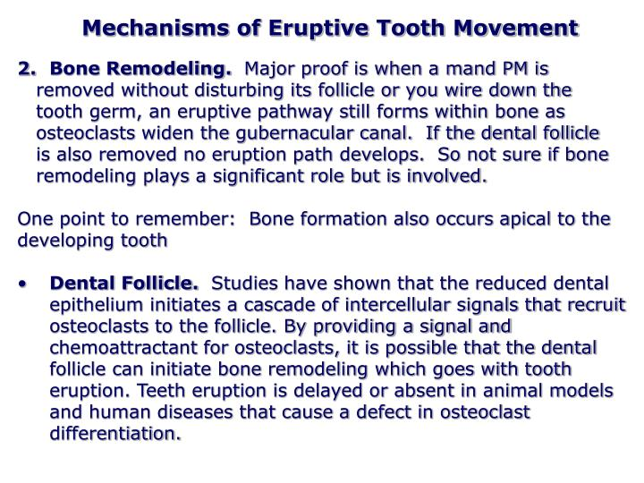Mechanisms of Eruptive Tooth Movement