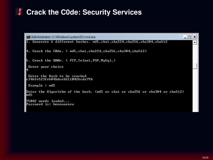 Crack the C0de: Security Services